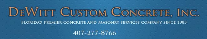 DeWitt Custom Concrete Orlando
